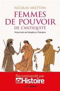 Femmes de pouvoir de l'Antiquité