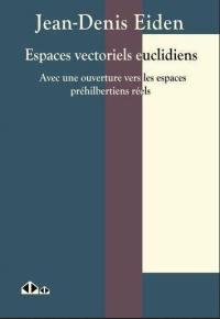 Espaces vectoriels euclidiens