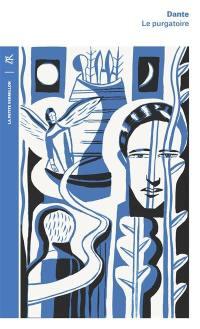 La divine comédie. Volume 2, Le purgatoire