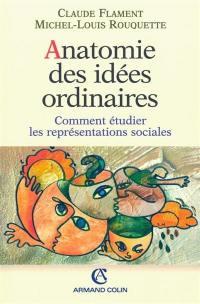 Anatomie des idées ordinaires