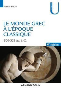 Le monde grec à l'époque classique