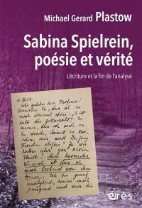 Sabina Spielrein, poésie et vérité