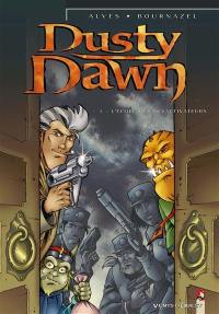 Dusty dawn. Volume 3, L'école des désactivateurs
