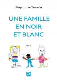 Une famille en noir et blanc