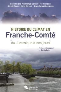 Histoire du climat en Franche-Comté, du jurassique à nos jours