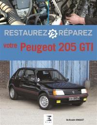 Restaurez, réparez votre Peugeot 205 GTI