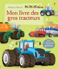 Mon livre des gros tracteurs