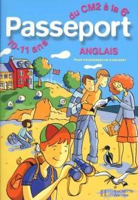 Passeport anglais du CM2 à la 6e, 10-11 ans