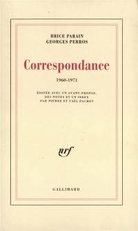 Correspondance Brice Parain, Georges Perros 1960-1971