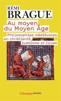 Au moyen du Moyen Age