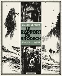 Le rapport de Brodeck. Volume 1, L'autre
