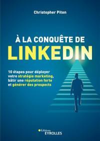 A la conquête de LinkedIn