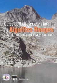 Guide de la réserve naturelle des Aiguilles rouges
