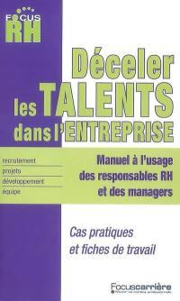 Déceler les talents dans l'entreprise