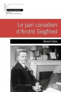 Le pari canadien d'André Siegfried
