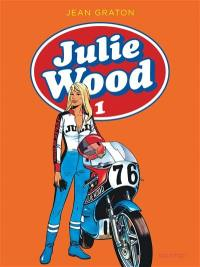 Julie Wood. Volume 1,