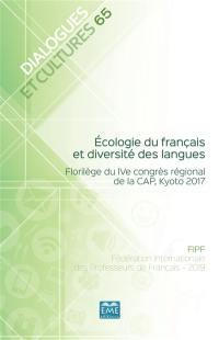 Dialogues et cultures. n° 65, Ecologie du français et diversité des langues