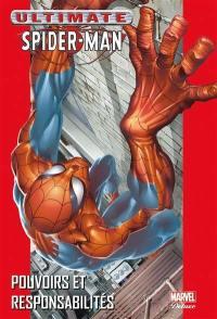 Ultimate Spider-Man. Vol. 1. Pouvoirs et responsabilités