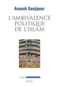 L'ambivalence politique de l'islam