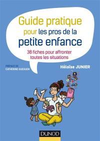 Guide pratique pour les pros de la petite enfance