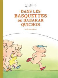 Dans les basquettes de Babakar Quichon