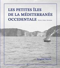 Les petites îles de la Méditerranée occidentale : histoire, culture, patrimoine