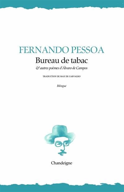 Bureau de tabac : et autres poèmes d'Alvaro de Campos