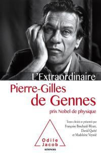 L'extraordinaire Pierre-Gilles de Gennes, prix Nobel de physique