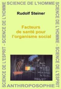 Facteurs de santé pour l'organisme social