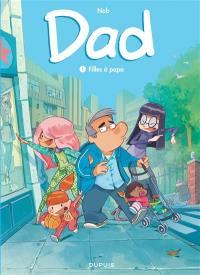 Dad. Volume 1, Filles à papa