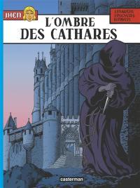 Jhen. Volume 13, L'ombre des cathares