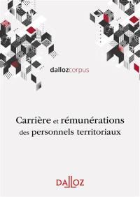 Carrière et rémunérations des personnels territoriaux