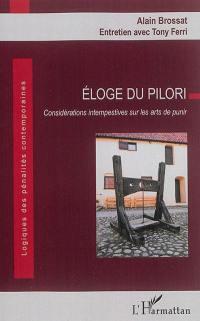 Eloge du pilori : considérations intempestives sur les arts de punir