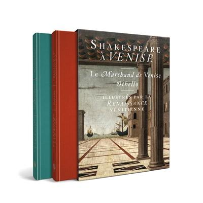 Shakespeare à Venise : illustré par le Renaissance vénitienne
