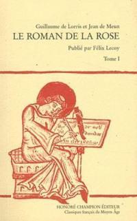 Le roman de la rose. Volume 1, Vers 1-8226