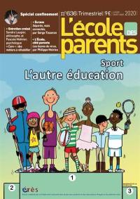 L'Ecole des parents. n° 636, Sport