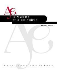 Le cinéaste et le philosophe