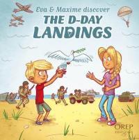 Eva & Maxime discover, The D-Day landings