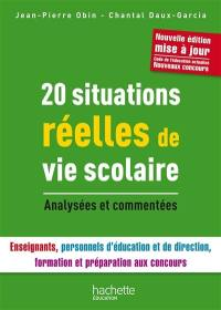 20 situations réelles de vie scolaire