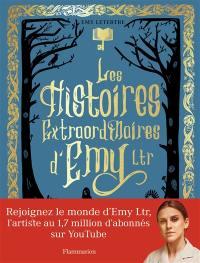 Les histoires extraordinaires d'Emy Ltr
