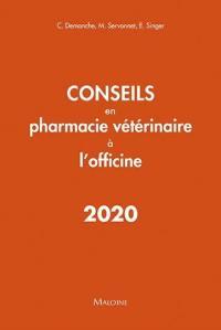 Conseils en pharmacie vétérinaire à l'officine 2020
