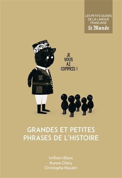 Grandes et petites phrases de l'histoire