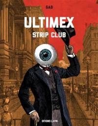 Ultimex, Strip club
