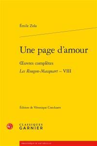 Oeuvres complètes. Les Rougon-Macquart. Vol. 8. Une page d'amour