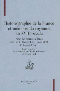 Historiographie de la France et mémoire du royaume au XVIIIe siècle