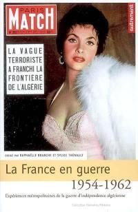 La France en guerre, 1954-1962
