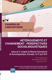 Cahiers de linguistique. n° 42-2, Hétérogénéité et changement