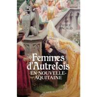 Femmes d'autrefois en Nouvelle-Aquitaine