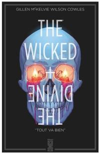 The wicked + the divine. Volume 9, Tout va bien
