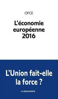 L'économie européenne 2016